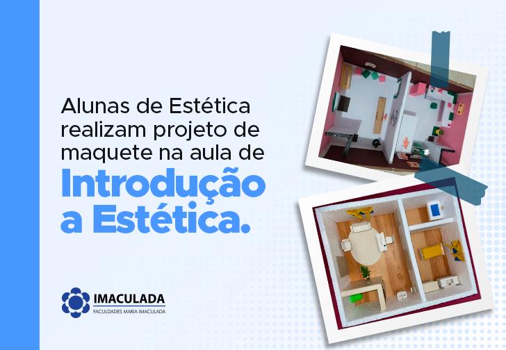 Alunas de Estética realizam projeto de maquete na aula de Introdução à Estética.