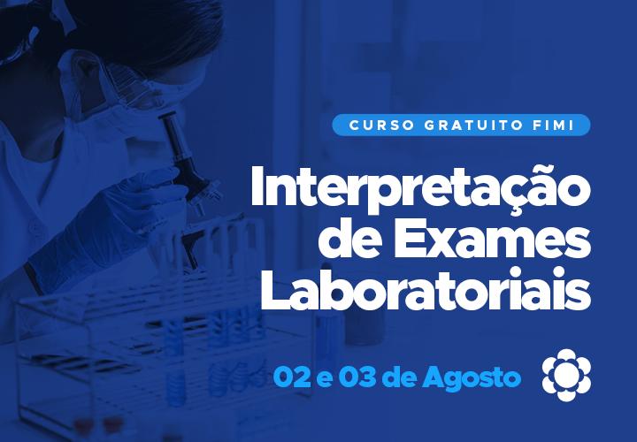 Faça sua inscrição para o curso gratuito da FIMI: Interpretação de Exames Laboratoriais!
