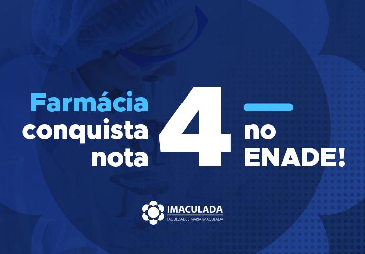Farmácia conquista nota 4 no ENADE!